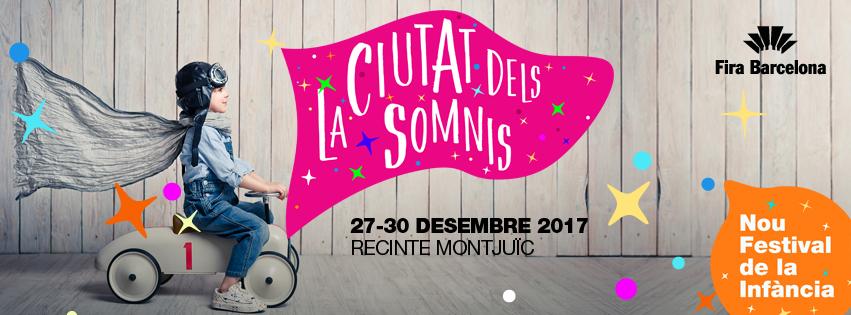 Ahora el Festival de la Infancia es La Ciutat dels Somnis
